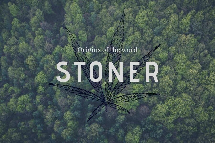 Origins Of The Word Stoner