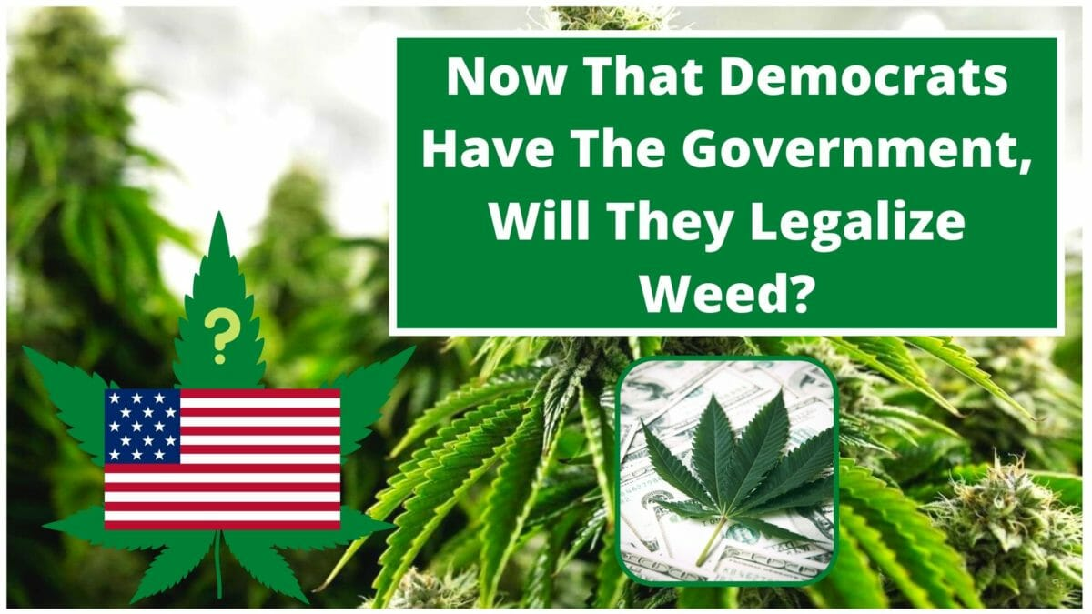 Will Democrats Legalize Weed?