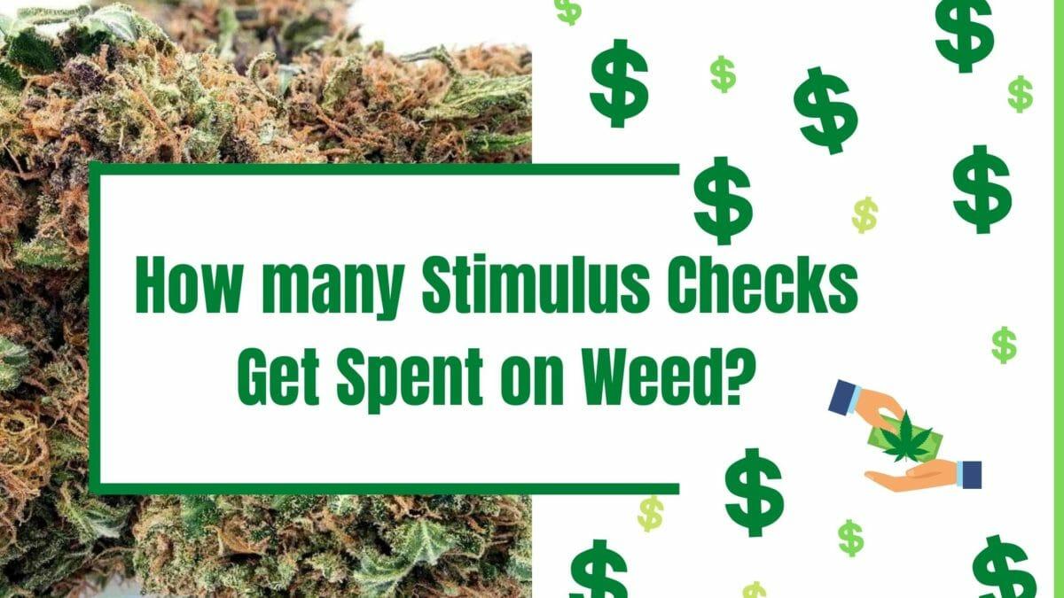 Stimulus Checks and Cannabis Sales
