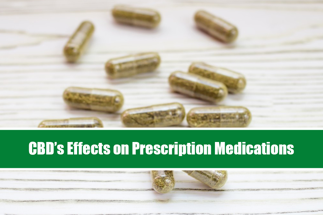 CBD's Effects on Prescription Medications